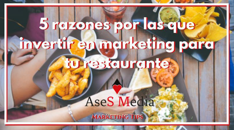 5 razones para invertir en marketing para tu restaurante